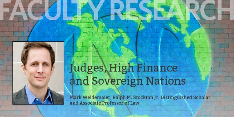 Faculty Research: Judges, High Finance and Sovereign Nations