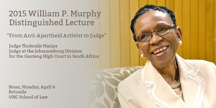 2015 Murphy Lecture: From Anti-Apartheid Activist to Judge