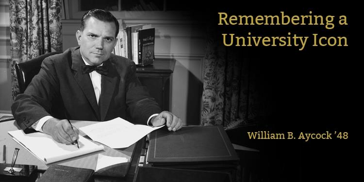 In Memoriam: William B. Aycock '48