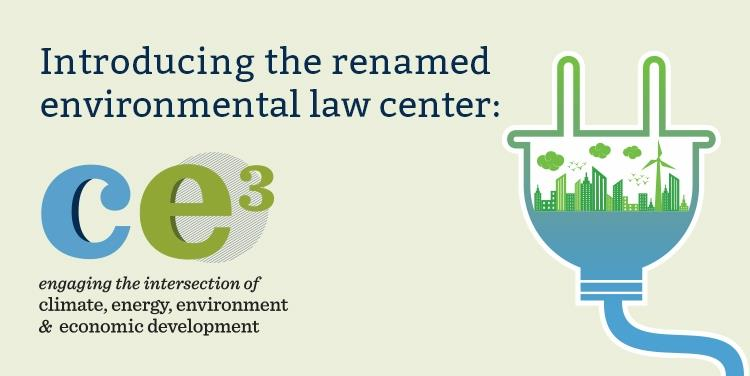 School Renames Environmental Law Center