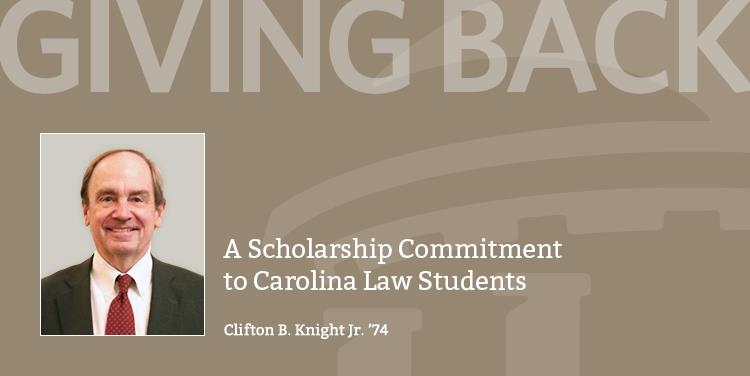 A Scholarship Committment to Carolina Law Students