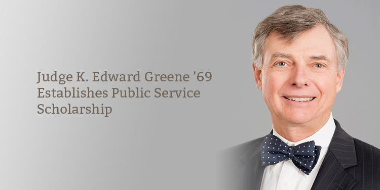 Leading Through Giving: Judge K. Edward Greene '69