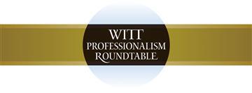 Witt Professionalism Roundtable