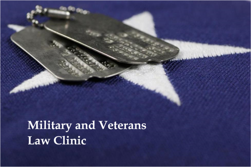 Military and Veterans Law Clinic